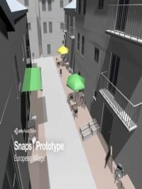Snaps Prototype | European Village