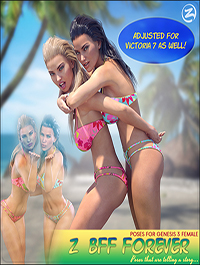 Z BFF Forever - Poses for Genesis 3 Female and Victoria 7 by Zeddicuss